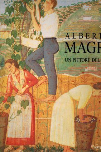 Alberto Magri, un pittore del '900