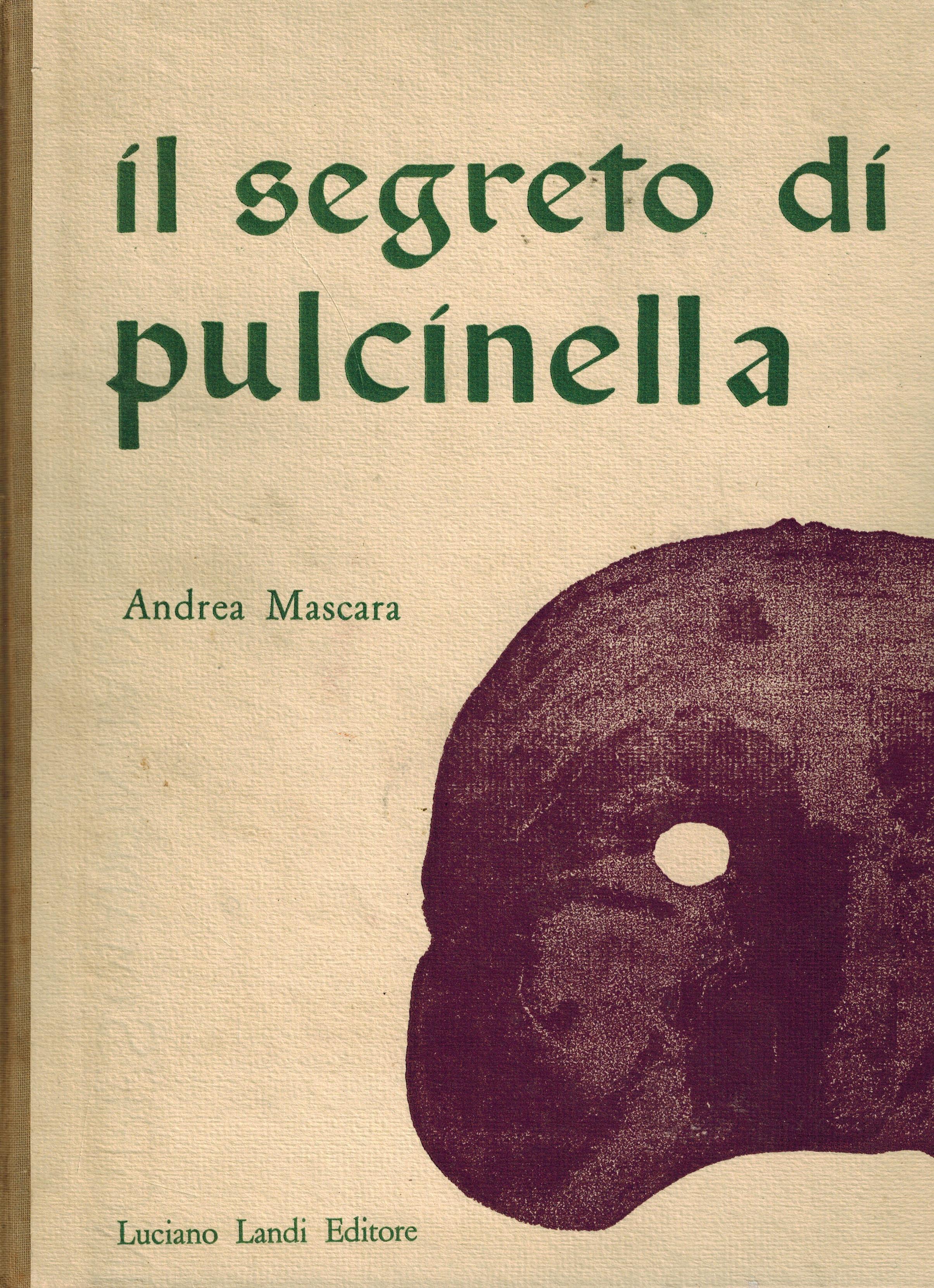 prezzo competitivo bambino la vendita di scarpe Il segreto di Pulcinella - Studio Bibliografico Michelotti
