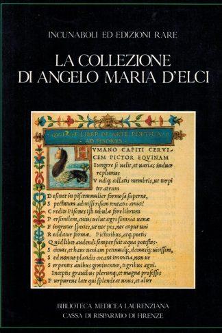 La Collezione di Angelo Maria d'Elci. Incunaboli ed edizioni rare