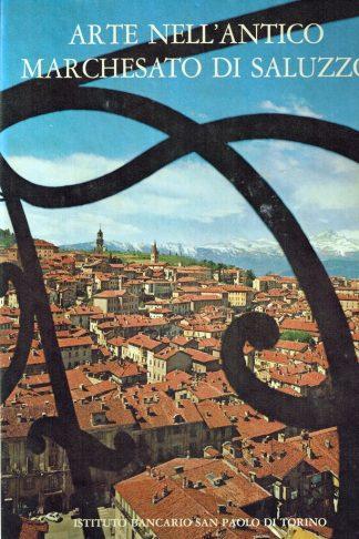 Arte nell'antico Marchesato di Saluzzo
