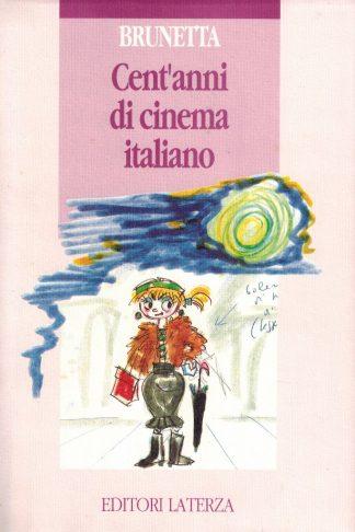 Cent'anni di cinema italiano