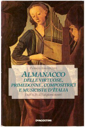 Almanacco delle virtuose, primedonne, compositrici e musiciste d'Italia