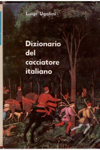 Il Dizionario del Cacciatore Italiano