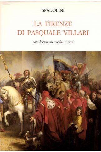 La Firenze di Pasquale Villari