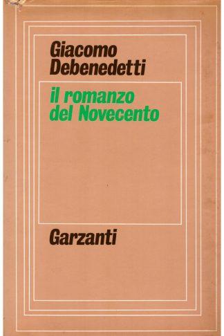 Il romanzo del Novecento. Quaderni inediti