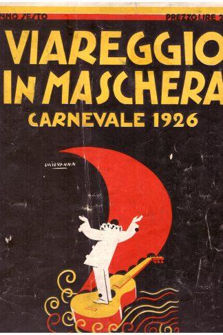 Viareggio in Maschera. Carnevale 1926