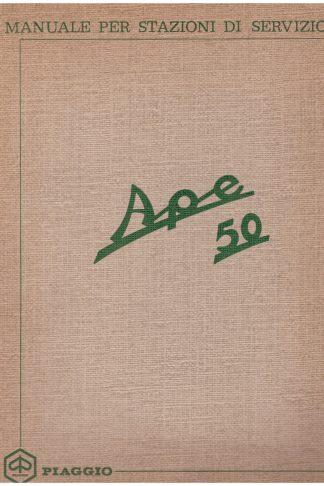 Ape 50. Manuale per stazioni di servizio