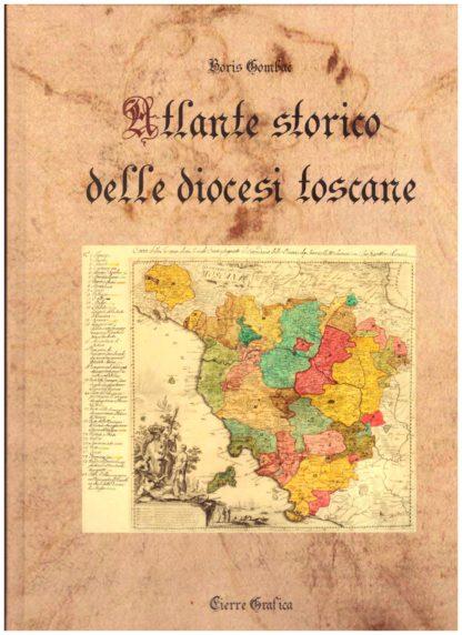Atlante storico delle diocesi toscane