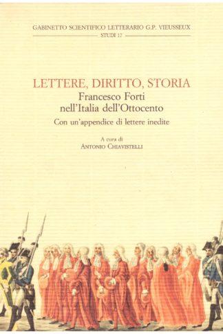 Lettere, Diritto, Storia. Francesco Forti nell'Italia dell'Ottocento
