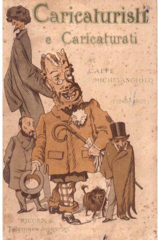 """Caricaturisti e caricaturati al Caffè """"Michelangiolo"""""""