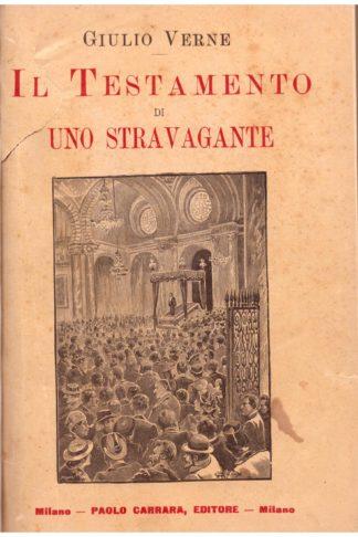 Il Testamento di uno Stravagante