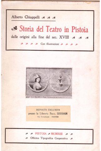 Storia del Teatro in Pistoia dalle origini alla fine del sec. XVIII