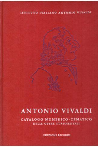Antonio Vivaldi (1678-1741). Catalogo numerico-tematico delle opere strumentali