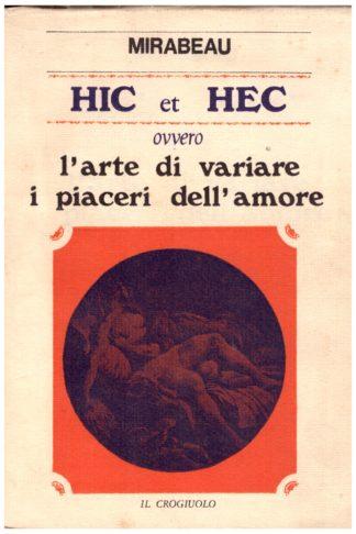 Hic et Hec ovvero l'arte di variare i piaceri dell'amore