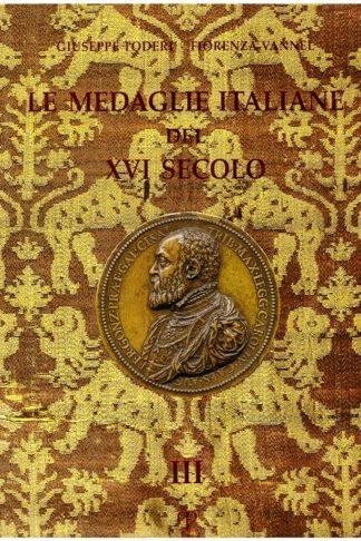 Le Medaglie Italiane del XVI Secolo
