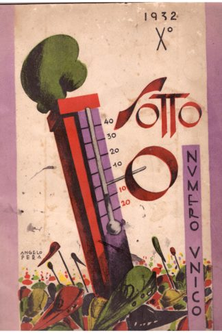 Sotto Zero. Numero unico dei Goliardi Fascisti di Lucchesia